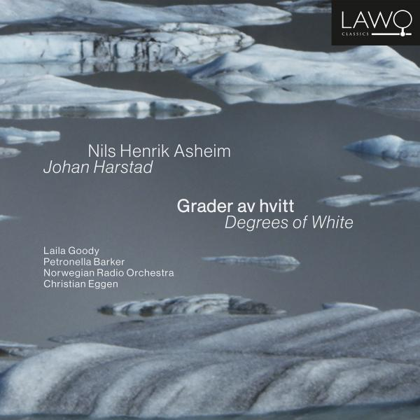 Nils Henrik Asheim & Johan Harstad: Grader av hvitt / Degrees of White <span>-</span> Goody, Laila (narrator NO) / Barker, Petronella (narrator, EN) / The Norwegian Radio Orchestra / Eggen, Christian (conductor)