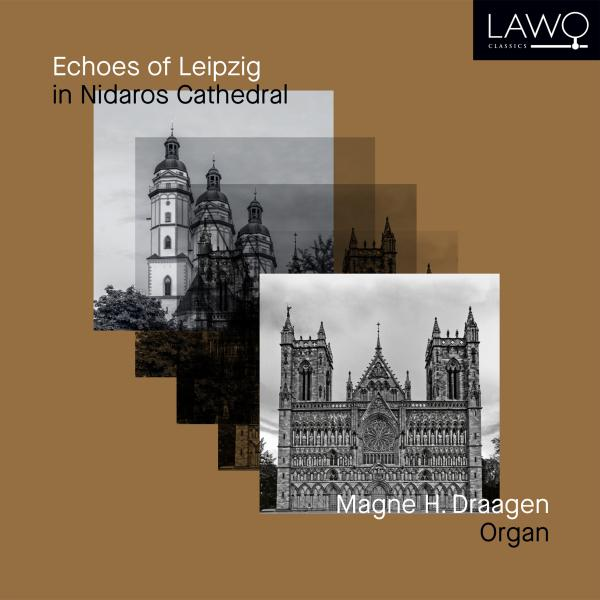 Echoes of Leipzig in Nidaros Cathedral <span>-</span> Draagen, Magne H. (organ)
