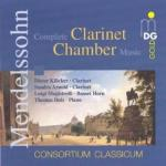 Mendelssohn: Complete Clarinet Chamber Music <span>-</span> Kloecker/Arnold/Magristrelli/Duis/Consortium