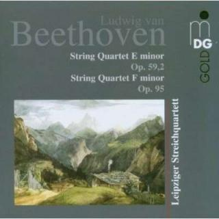 Beethoven: String Quartet E Minor Op. 59,2/ F Minor Op. 95 - Leipziger Streichquartett