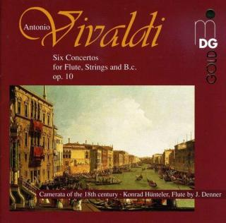 Vivaldi: Six Concertos For Flute, Strings And B.C. Op.10 - Hunteler/Camerata of the 18th Century