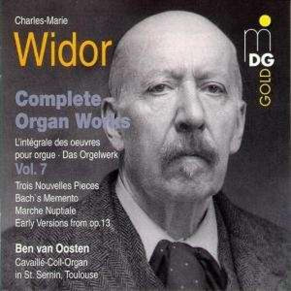 Widor: Complete Organ Works Vol 7