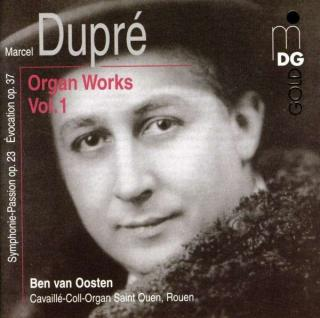 Dupre: Complete Organ Music Vol 1