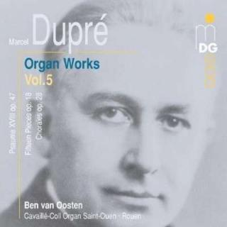 Dupre: Complete Organ Music Vol 5
