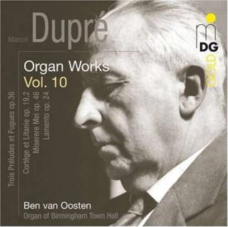 Dupre, Marcel: Organ Works Vol.10