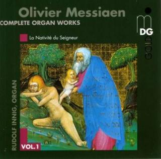 Messiaen: Complete Organ Works Vol 1 - Innig, Rudolf