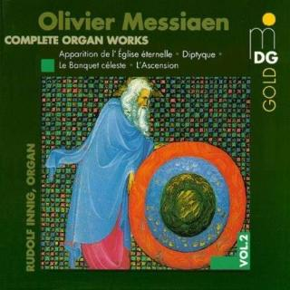 Messiaen: Complete Organ Works Vol 2 - Innig, Rudolf