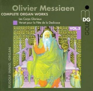 Messiaen: Complete Organ Works Vol 3 - Innig, Rudolf