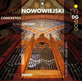 Nowowiejski: Organ Concertos/Works For Organ - Innig, Rudolf