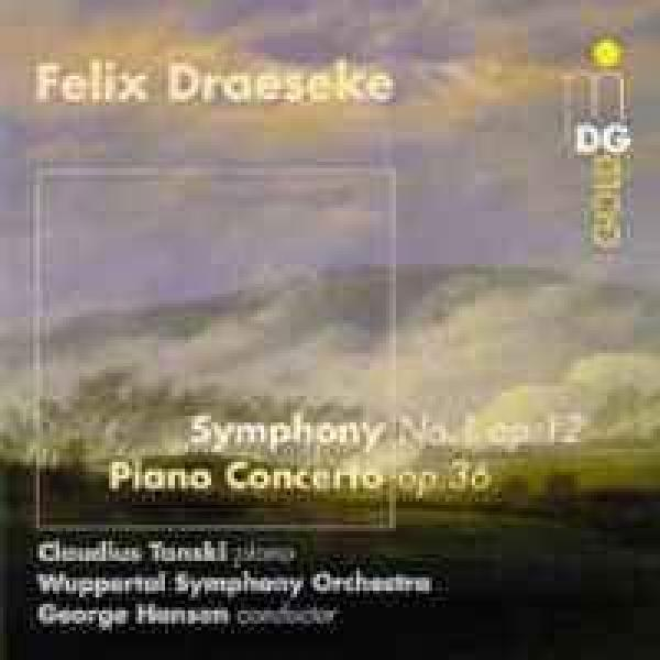 Draeseke: Piano Concerto/Symphony 1 <span>-</span> Tanski/Wuppertal Symphony Orchestra