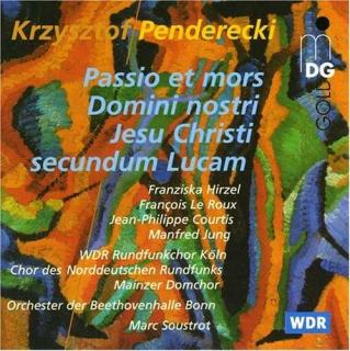 Penderecki: Passion And Death Of Our Lord Jesus Christ - Hirzel/Le Roux/Courtis/Jung/Rundfunkchor
