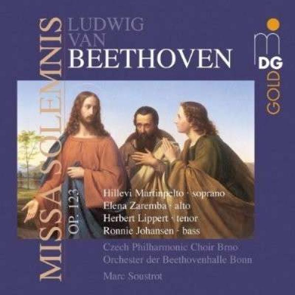 Beethoven, Ludwig van: Missa Solemnis Op. 123 <span>-</span> Czech Philharmonic Choir, Brno | Orchester der Beethovenhalle Bonn | Soustrot, Marc