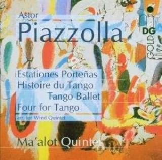 Piazzolla: Chamber Music - Ma'alot Quintet