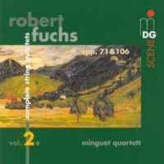 Fuchs: Complete String Quartets Vol 2