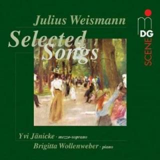 Weismann: Selected Songs - Janicke/Wollenweber