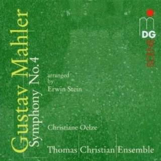 Mahler: Symphony No. 4 - Oelze, Christiane/Thomas Christian Ensemble
