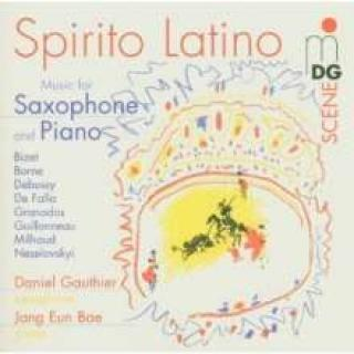 Spirito Latino Music For Saxophone And Piano - Gauthier/Bae