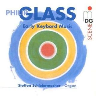 Glass: Early Keyboard Works - Schleiermacher, Steffen