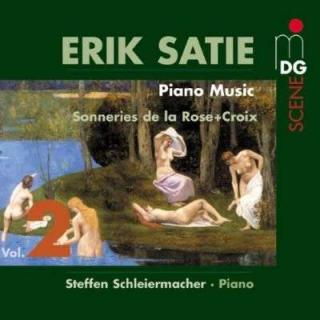 Satie: Piano Music Vol 2/Sonneries De La Croix - Schleiermacher, Steffen