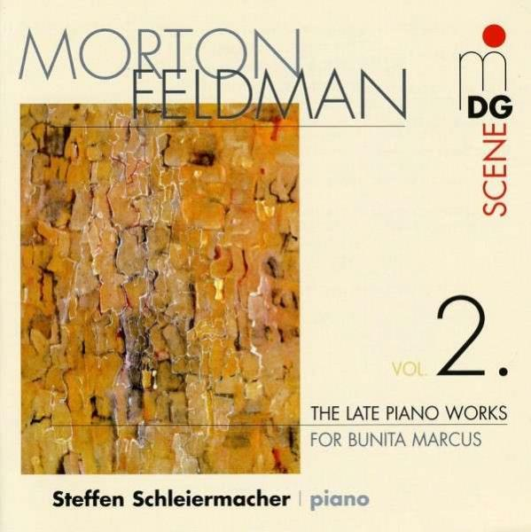 Feldman: Late Piano Works Vol.2 <span>-</span> Schleiermacher, Steffen