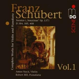 Schubert: Complete Works For Violin And Fortepiano Vol 1 - Steck/Hill
