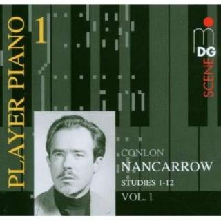 Nancarrow: Player Piano 1 Vol. 1 - Nancarrow, Conlon