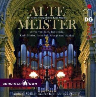 Alte Meister - Andreas Sieling (Sauer Organ Berliner Dom)