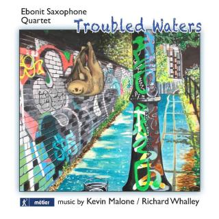 Troubled Waters - Music by Kevin Malone & Richard Whalley - Ebonit Saxophone Quartet