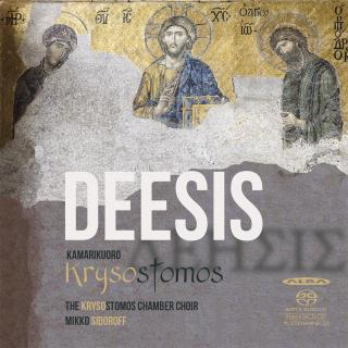 Deesis - Krysostomos Chamber Choir