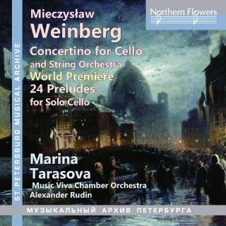 Weinberg, Mieczyslaw: Concertino Op.43 (1st version); 24 Preludes for Solo Cello, Op.100 - Tarasova, Marina - (cello)