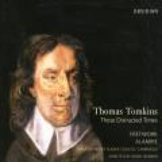 Tomkins,Thomas These Distracted Times Skinner/Fretwork/Alamire/Choir Of Sidney Sussex College, Cambridge -