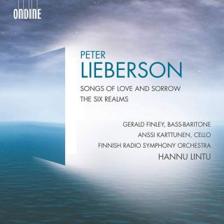 Peter Lieberson: Songs of Love and Sorrow & The Six Realms - Finley, Gerald (baritone) / Karttunen, Anssi (cello) / Finnish Radio Symphony Orchestra / Lintu, Hannu