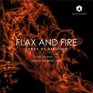 Flax & Fire - Songs of Devotion - Jackson, Stuart / Freeman, Jocelyn