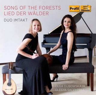 Song of the Forests - Duo Imtakt: Duboskaja, Olga (mandolin/domra) / Salvytska, Olesya (piano)