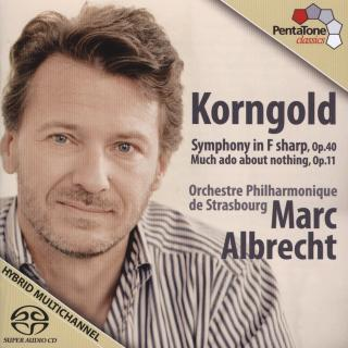 Korngold: Symphony In F Sharp Minor - Orchestre Philharmonique de Strasbourg/Albrecht, Marc