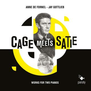 Cage Meets Satie - Fornel, Anne de (piano) / Gottlieb, Jay (piano)