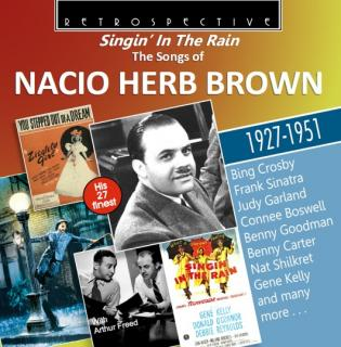 Singin´in The Rain: The Songs of Nacio Herb Brown – 1927-1951 - Diverse artister