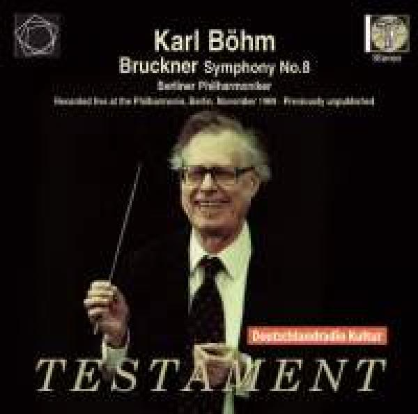 Bruckner, Anton: Symphony No. 8 in C minor <span>-</span> Böhm, Karl