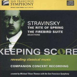Stravinsky Rite Of Spring Etc. - Michael Tilson Thomas, San Francisco Symphony