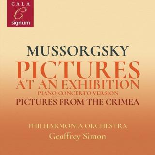 Mussorgsky: Pictures at an Exhibition (Piano Concerto version); Pictures from Crimea - Ungar, Tamas (piano) / Philharmonia Orchestra / Simon, Geoffrey