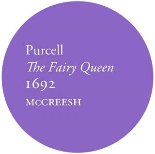 Purcell: The Fairy Queen, 1692