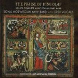 The Praise Of King Olaf/Holst's Complete - Marinemusikken/Grex Vocalis