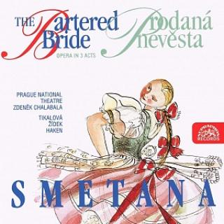 Smetana: The Bartered Bride. Opera in 3 Acts - Prague National Theatre Chorus & Orchestra / Chalabala, Zdenek
