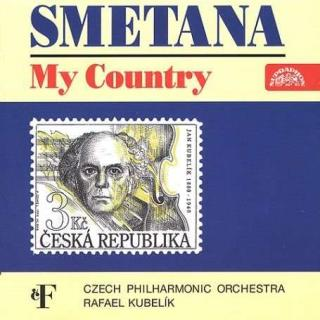 Smetana: My Country. A Cycle of Symphonic Poems - Czech Philharmonic Orchestra / Kubelík, Rafael
