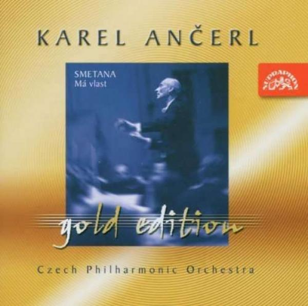 Ančerl Gold Edition 1. Smetana: My Country <span>-</span> Czech Philharmonic Orchestra / Ančerl, Karel