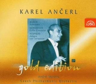 Ančerl Gold Edition 27. Bloch: Schelomo - Schumann: Cello Concerto in A Minor - Respighi: Adagio con variazioni