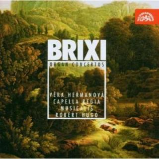 Brixi: Concertos for Organ and Orchestra - Heřmanová, Věra (organ) / Capella regia musicalis / Hugo, Robert