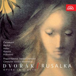 Dvořák: Rusalka. Opera in 3 Acts