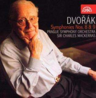 "Dvořák: Symphonies Nos 8 & 9 ""From the New World"" - Prague Symphony Orchestra / Mackerras, Sir Charles"