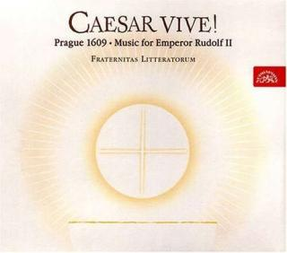 Caesar vive! Prague 1609 - Music for Emperor Rudolf II